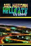 Cry Liberty (Hellgate Book 3)