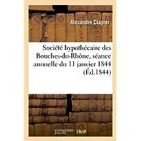 Société hypothécaire des Bouches-du-Rhône, séance annuelle du 11 janvier 1844