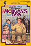 Morgan's Zoo (038069994X) by James Howe