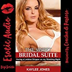 The Sweet Bridal Suite: Having a Lesbian Stripper on My Wedding Night | Kaylee Jones