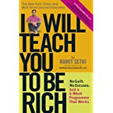 I Will Teach You to be Rich: No Guilt, No Excuses - Just a 6-week Programme That Worksby Ramit Sethi