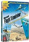 Flug Simulator X - Das offizielle Pil...