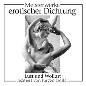 Meisterwerke erotischer Dichtung Hörbuch