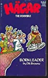 Born Leader (Hagar the Horrible) (0448149532) by Dik Browne