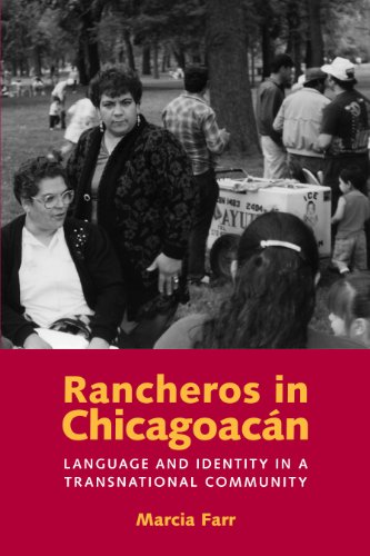 Rancheros in Chicagoacán: Language and Identity in a...