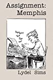 img - for Assignment: Memphis book / textbook / text book
