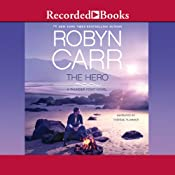 The Hero: Thunder Point, Book 3 | [Robyn Carr]