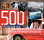 500 Composition Hints, Tips and Techn...
