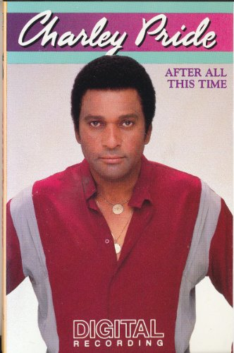Charley Pride - After All This Time - Zortam Music
