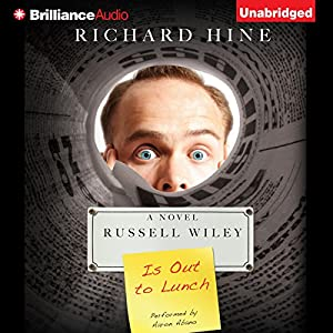Russell Wiley Is Out to Lunch Audiobook