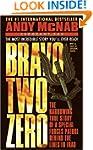 Bravo Two Zero: The Harrowing True St...
