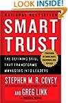 Smart Trust: The Defining Skill that...