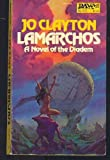 Lamarchos (Daw science fiction) (0879979712) by Clayton, Jo