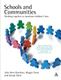 img - for Schools and Communities: Working together to transform children's lives book / textbook / text book