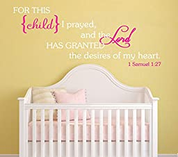 For This Child I Prayed Wall Decal Bible Scripture Christian [White & Carnation Pink] Nursery Décor Baby Newborn Child Bedroom