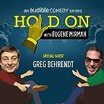 Greg Behrendt Beholds Baboons (Live!) | Eugene Mirman,Greg Behrendt