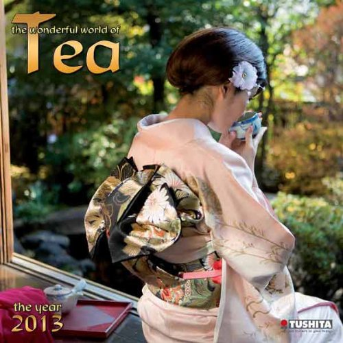 Wonderful World of Tea 2013 (Mindful Editions)