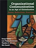 img - for Organizational Communication in an Age of Globalization: Issues, Reflections, Practices by Cheney, George, Christensen, Lars Thoger, Zorn, Theodore E., (2003) Paperback book / textbook / text book