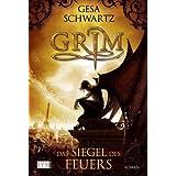 """Grim: Das Siegel des Feuersvon """"Gesa Schwartz"""""""