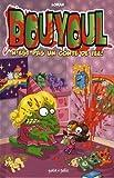 echange, troc Loran - Les aventures de Bouyoul, Tome 2 : Bouyoul n'est pas un conte de fée !