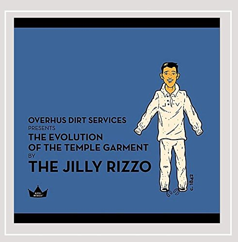 The Jilly Rizzo - The Evolution of the Temple Garment [Explicit]