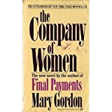 The Company of Women (0345298616) by Mary Gordon
