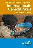 img - for Internationale Gerechtigkeit: Theorie und Praxis (German Edition) book / textbook / text book
