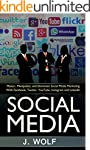 Social Media: Master, Manipulate, and...