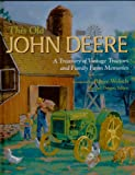 img - for This Old John Deere: A Treasury of Vintage Tractors and Family Farm Memories book / textbook / text book