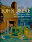 This Old John Deere: A Treasury of Vi...
