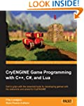 CryENGINE Game Programming with C++,...