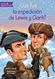 img - for  Qu  fue la expedici n de Lewis y Clark? (Quien Fue? / Who Was?) (Spanish Edition) book / textbook / text book