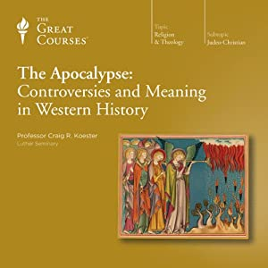 The Apocalypse: Controversies and Meaning in Western History Lecture