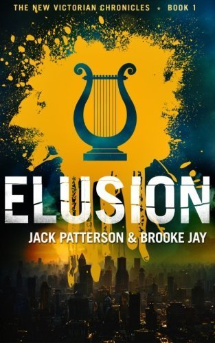 elusion-the-new-victorian-chronicles-volume-1-by-jack-patterson-2014-05-07