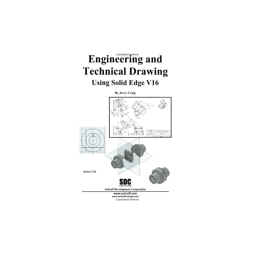Engineering & Technical Drawing Using Solid Edge Version