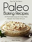 Pass Me the Paleo's Paleo Baking Reci...