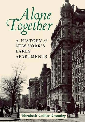 Alone Together: Realigning 20th-Century Jobs for a 21st-Century Workforce: History of New York's Early Apartments