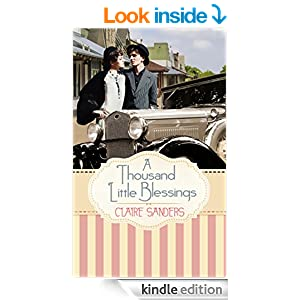 http://www.amazon.com/Thousand-Little-Blessings-Claire-Sanders-ebook/dp/B00NK40VXE/ref=sr_1_1?ie=UTF8&qid=1413063826&sr=8-1&keywords=a+thousand+little+blessings