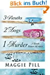 3 Sleuths, 2 Dogs, 1 Murder (The Sleu...