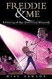 Freddie & Me: A Coming-of-Age (Bohemian) Rhapsody