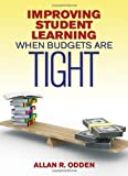 img - for Improving Student Learning When Budgets Are Tight book / textbook / text book