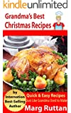 Grandma's Best Christmas Recipes (Grandma's Best Recipes Book 8)