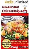 Grandma's Best Christmas Recipes (Grandma's Best Recipes Book 8)