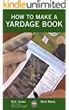 How To Make A Yardage Book