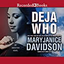 Deja Who Audiobook by MaryJanice Davidson Narrated by Nancy Wu
