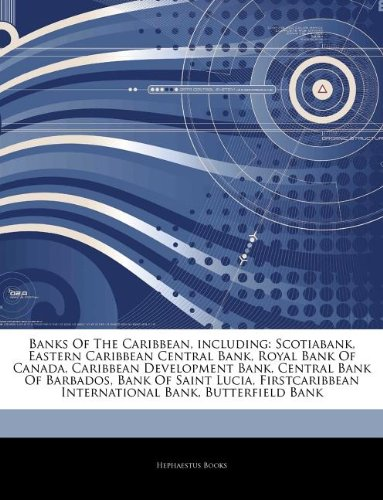 articles-on-banks-of-the-caribbean-including-scotiabank-eastern-caribbean-central-bank-royal-bank-of