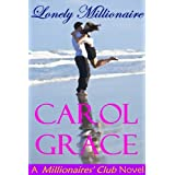 Lonely Millionaire ~ Carol Grace
