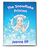 The Snowflake Princess (new Children's picture book)