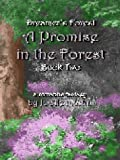 Promise in the Forest (Dreamer's Forest)