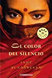 El color del silencio / The Splendor of Silence (Spanish Edition) (848346554X) by Sundaresan, Indu